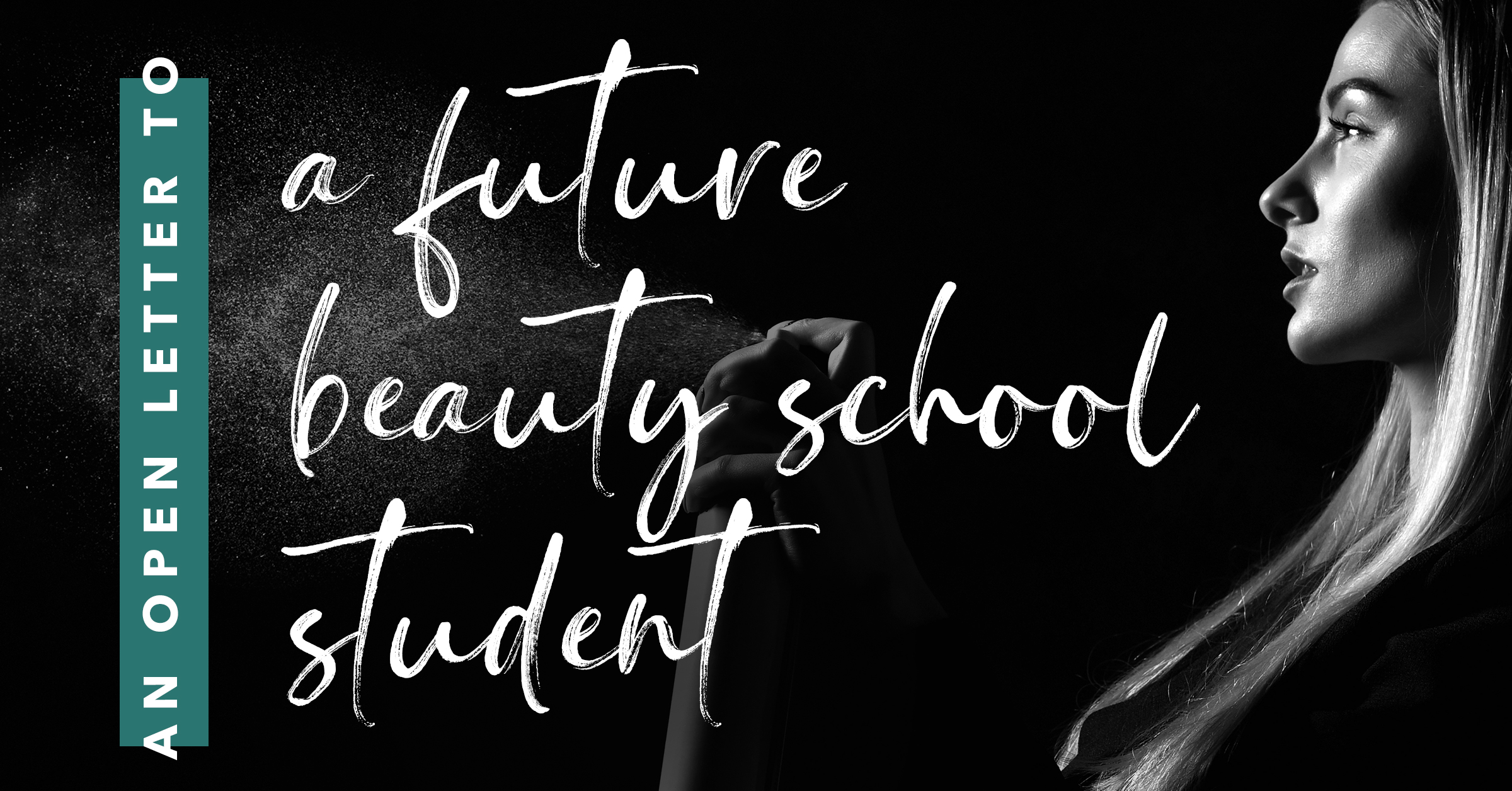 an open letter to a future beauty student